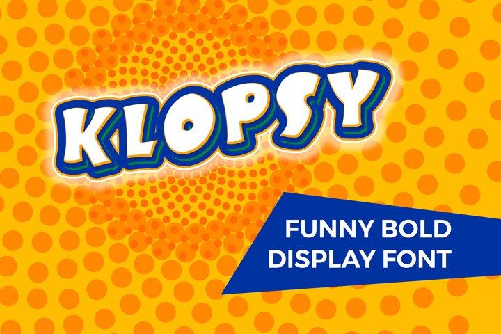 KLOPSY - funny bold display font