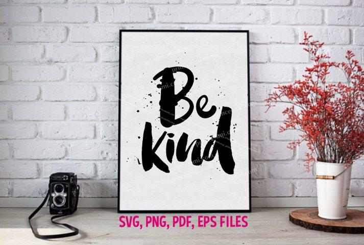 Be kind / svg, eps, png file