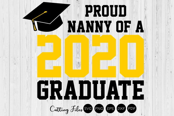Nanny of the graduate 2020  SVG Cutting files  