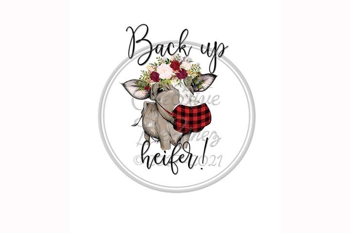 Back Up Heifer, COVID Funny Kitchen Towel Sublimation, Pun