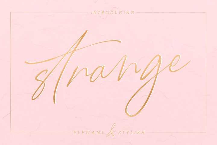 Strange - elegant & stylish