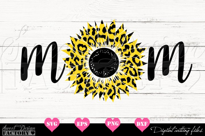 Mom Sunflower leopard print Svg