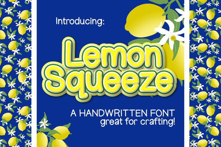 Lemon Squeeze - Clean hand lettered font for crafting