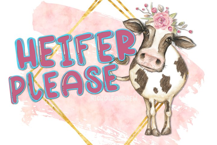 Heifer Please - A Layering Font