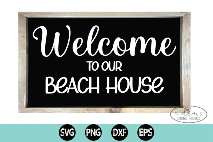 Welcome to our Beach House cut file Beach sign SVG PNG DXF