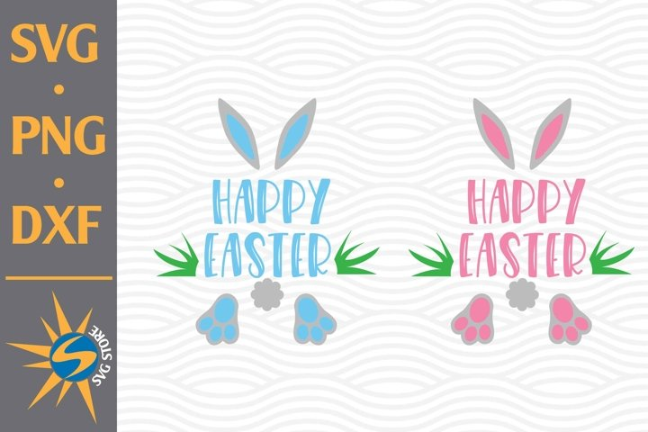 Happy Easter SVG, PNG, DXF Digital Files Include