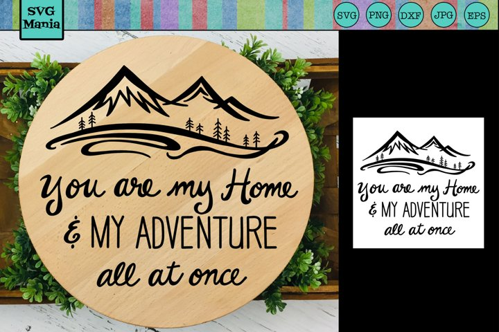 Round SVG, SVG Round Sign, Home Saying SVG, Adventure SVG