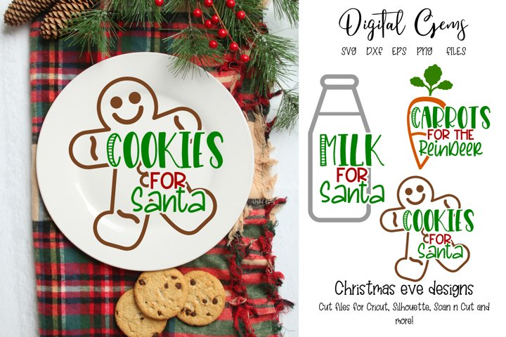 Cookies and Milk for Santa and Carrots for the Reindeer