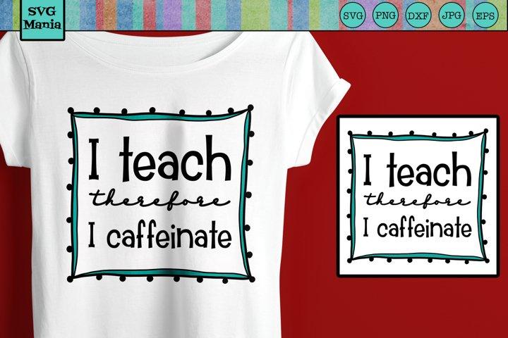 Teacher SVG, Funny Teacher SVG File, Teacher Shirt SVG File