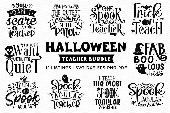 Halloween Teacher Bundle, Halloween SVG, Teacher SVG