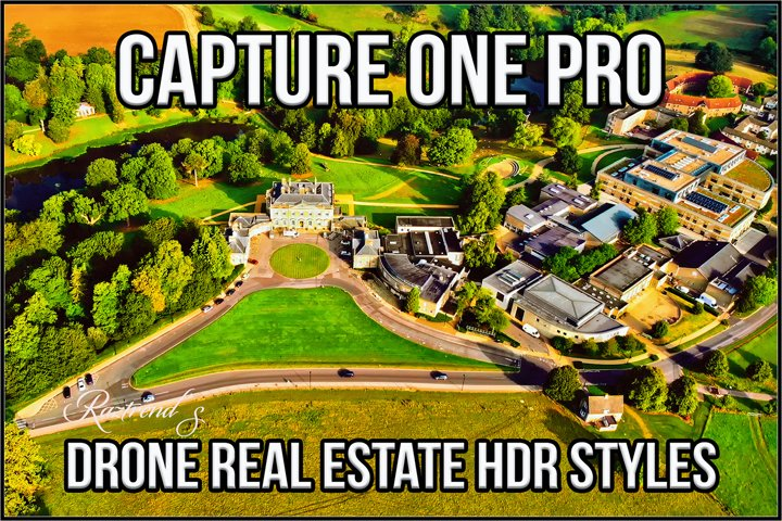 Capture One Pro Drone Real Estate HDR Styles