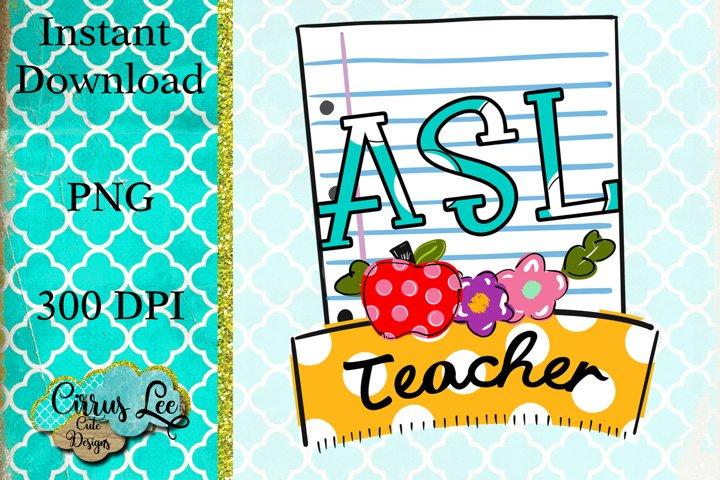Sublimation Design ASL Teacher