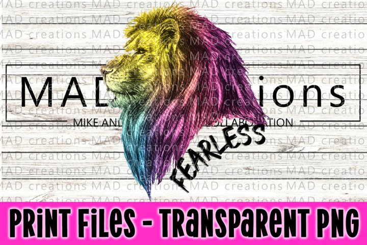 Fearless Rainbow Lion Print File