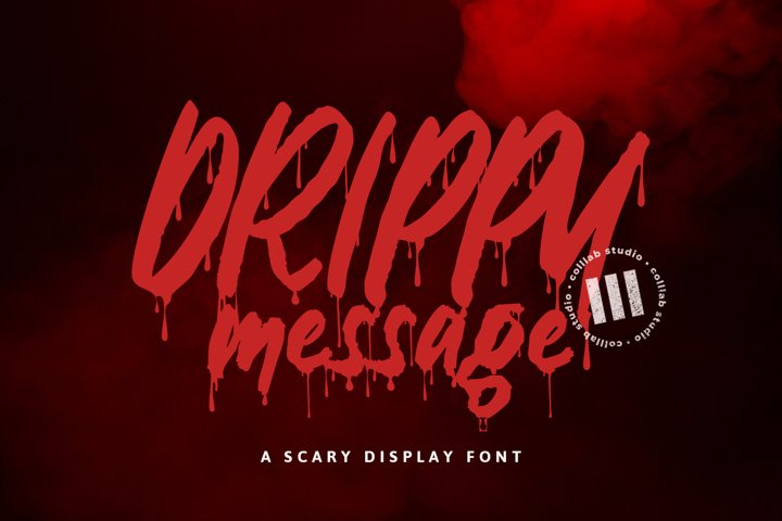 Drippy Message - A Display Font