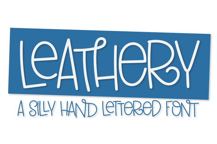 Leathery - A Silly Bouncy Hand Lettered Font