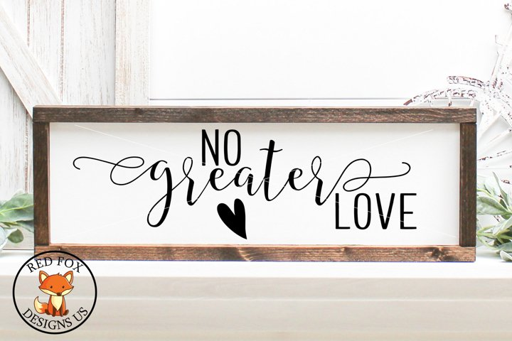 No Greater Love| Easter Files | SVG PNG DXF Cut Files