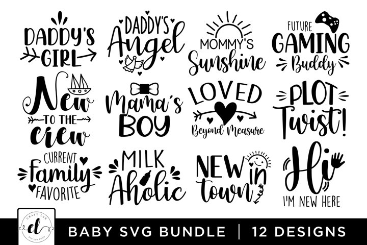 Baby SVG Bundle, Baby SVG Cut Files
