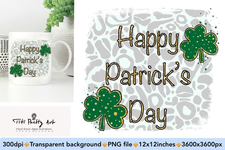 Happy St Patricks Day Sublimation PNG, Lucky PNG
