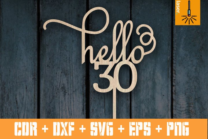 Cake topper Hello 30 | Topper laser cut template | Cnc file