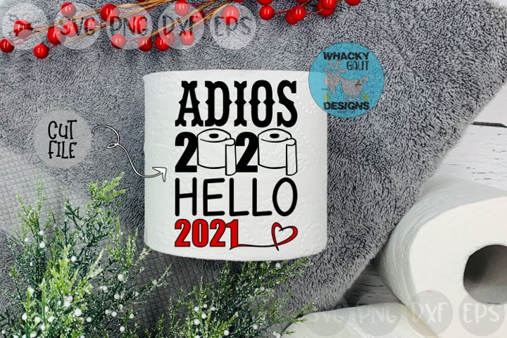 Adios 2020, Hello 2021, Heart, New Year, Cut File SVG