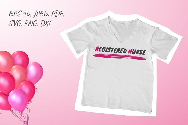 Registered nurse SVG. RN SVG. T-shirt design svg