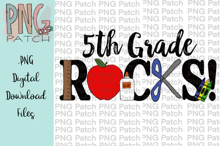 5th Grade Rocks, Student PNG File, School Sublimation