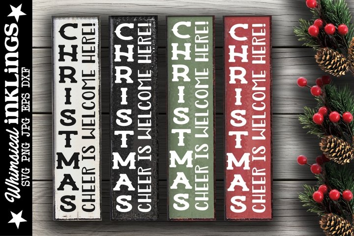 Christmas Cheer Is Welcome Here-Vertical SVG