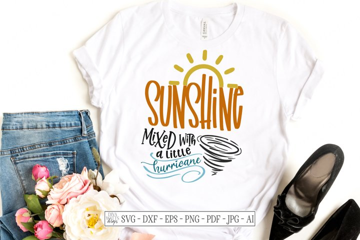 Sunshine Mixed With A Little Hurricane - SVG DXF - Cut Files