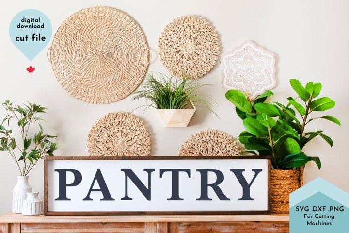 Pantry - Farmhouse Sign Kitchen SVG