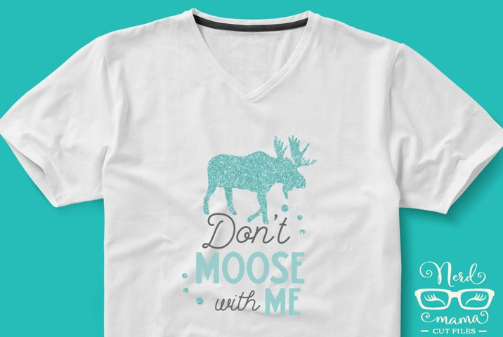 Dont Moose with me Color and Black Version SVG