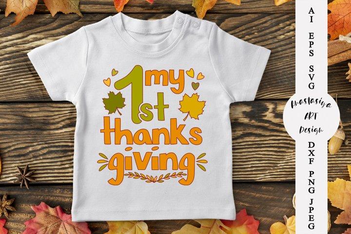 My 1st thanksgiving svg, Fall svg, Turkey day svg