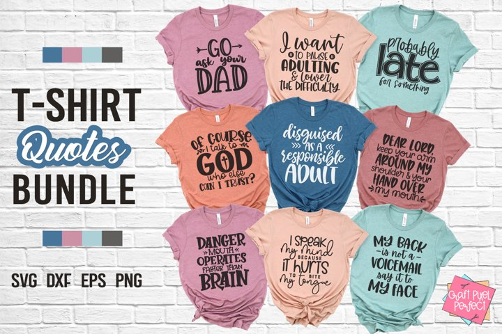 Tshirt Quotes Bundle, Adulting Svg, Mom Shirt Bundle, Funny