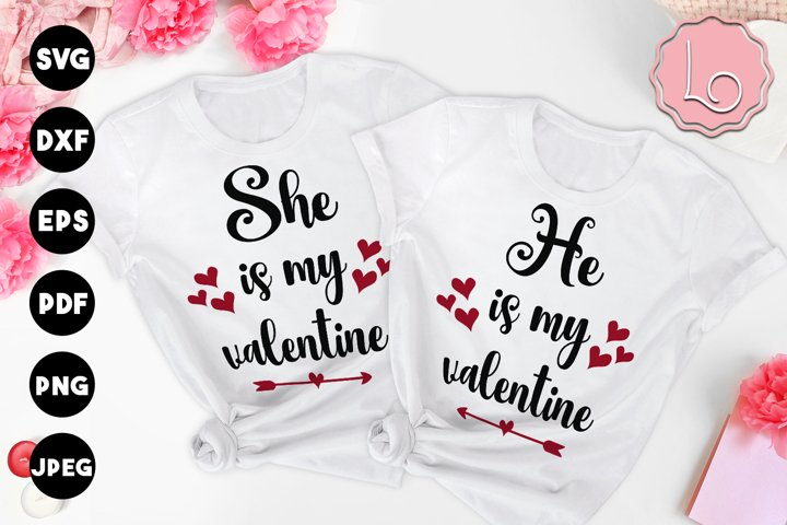 She / He is My Valentine Couple SVG