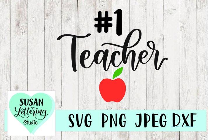 #1 Teacher SVG, Best Teacher SVG, PNG, JPEG, DXF