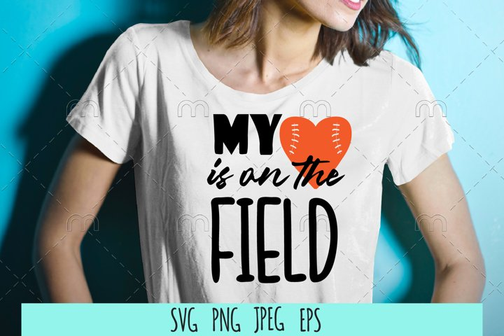 Football SVG .My heart is on the field