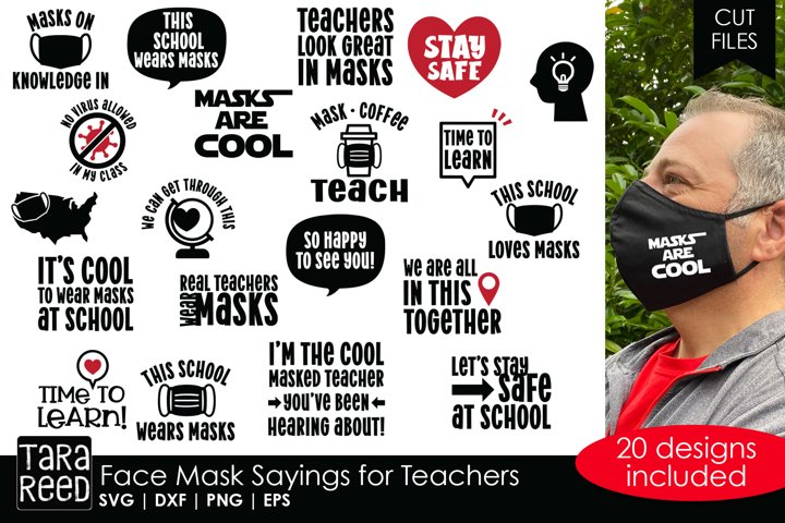 Face Mask Sayings for Teachers - SVG and Cut Files