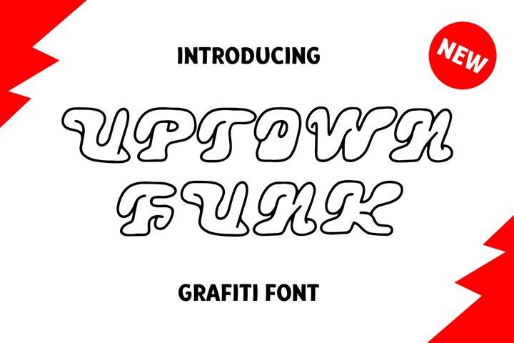 Uptown Funk Graffiti Font