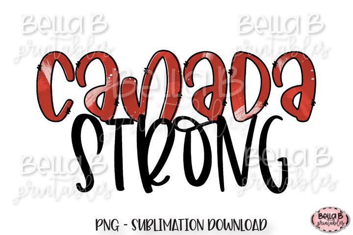 Canada Sublimation Design, Canada Strong Sublimation