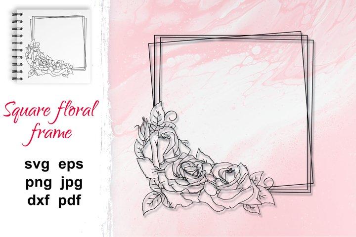 Wreath SVG, outline rose flower frame, square floral frame.