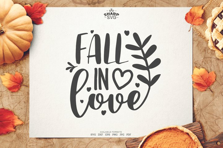 Fall in Love SVG| Autumn SVG Files