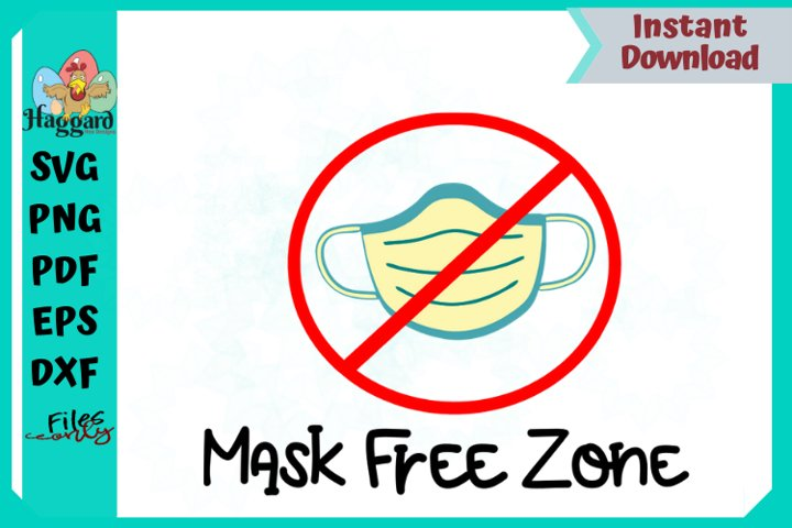 Mask Free Zone