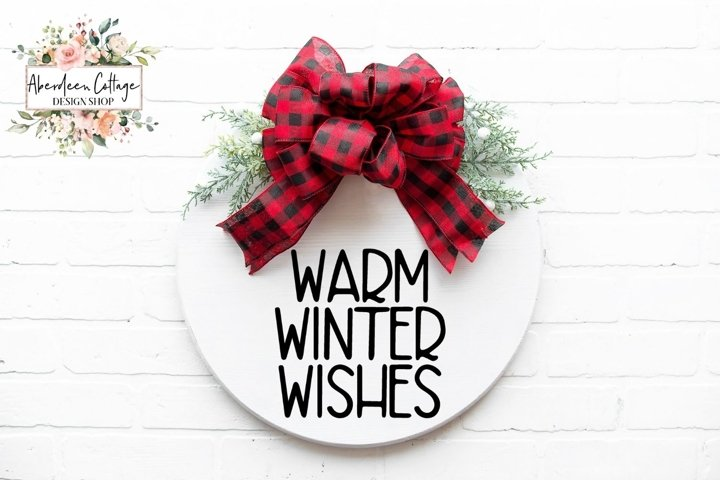Warm Winter Wishes Christmas Round Sign - SVG Cut File