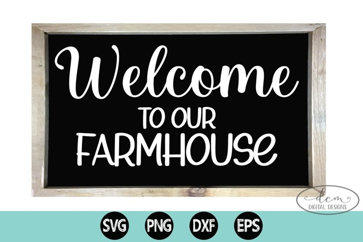 Welcome to our Farmhouse cut file Home sign SVG PNG DXF