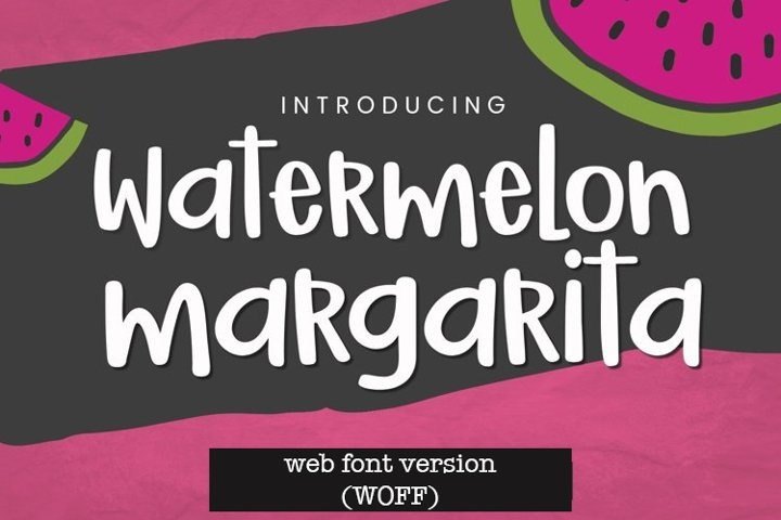 WEB FONT Watermelon Margarita Handwritten Font - WOFF File