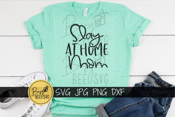 Slay at home Mom Cut File SVG PNG DXF