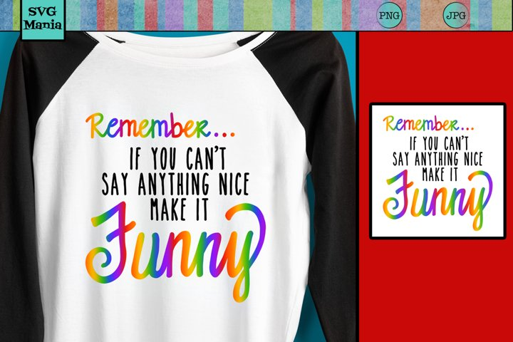 Funny Sublimation Digital Download, Sublimation Quote PNG