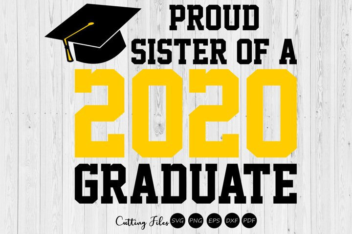 Sister of the graduate 2020  SVG Cutting files  