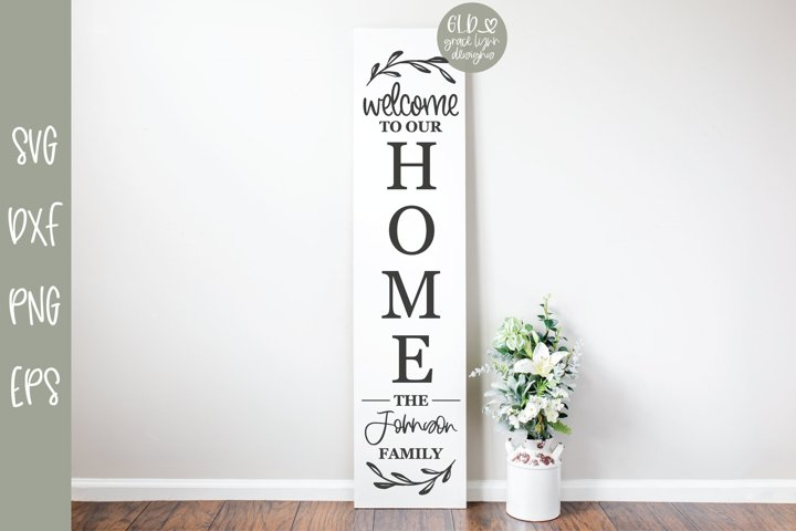 Welcome To Our Home - Family Name Sign SVG