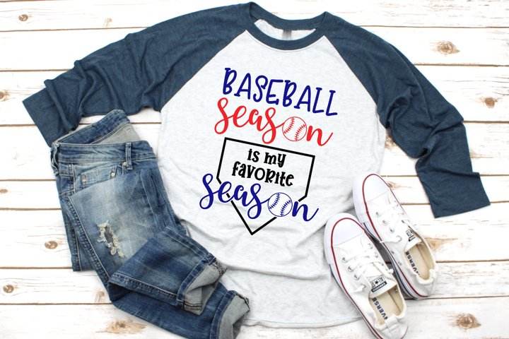 Baseball Season is My Favorite Season SVG