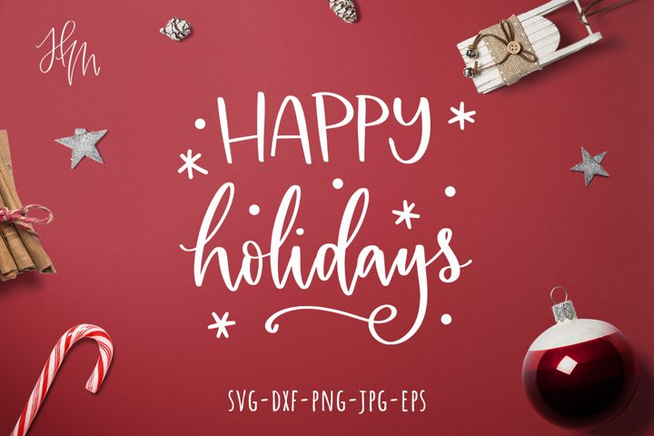 Happy holidays cut file SVG DXF EPS PNG JPG